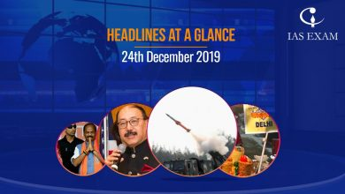 Photo of Headlines at a Glance – 24th December 2019