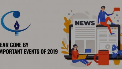 Photo of The Year Gone by – Prominent events of 2019